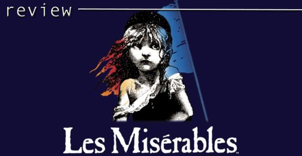 THEATRE REVIEW - Les Miserables (London West End)