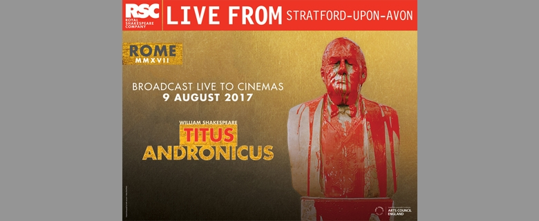 RSC Live From Stratford: TITUS ANDRONICUS