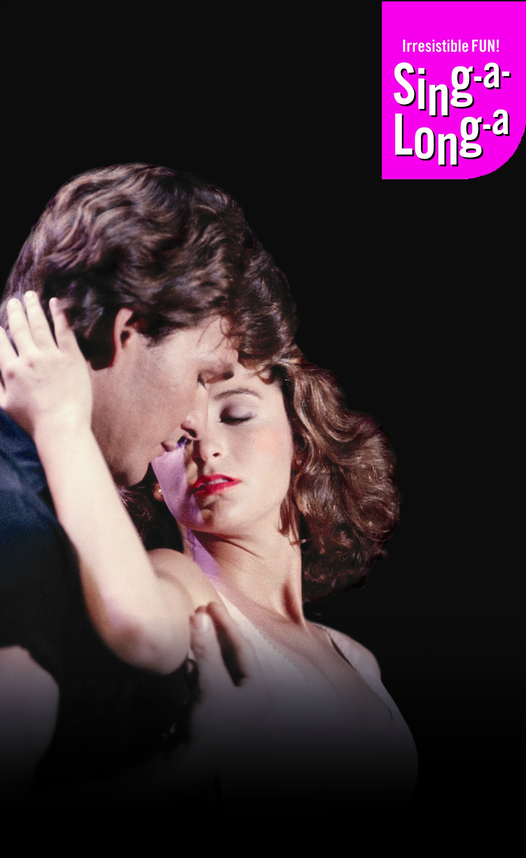 Singalonga Productions Ltd presents Sing-a-Long-a Dirty Dancing