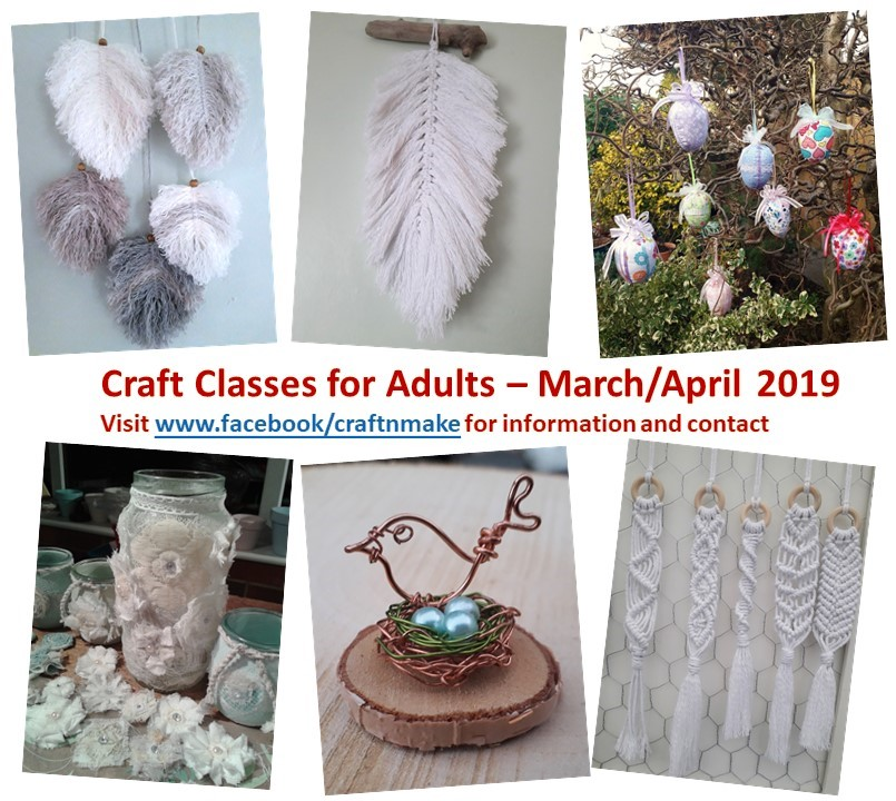 Craft Classes for Adults – March/April 2019
